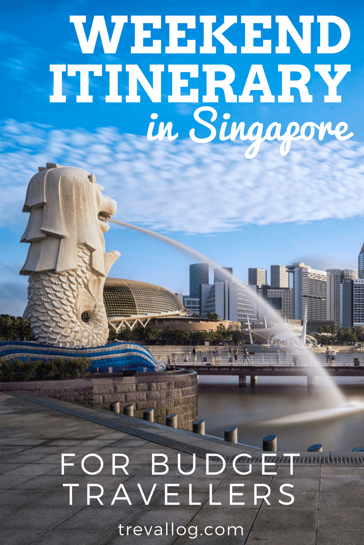 Weekend Itinerary for Budget Travellers in Singapore