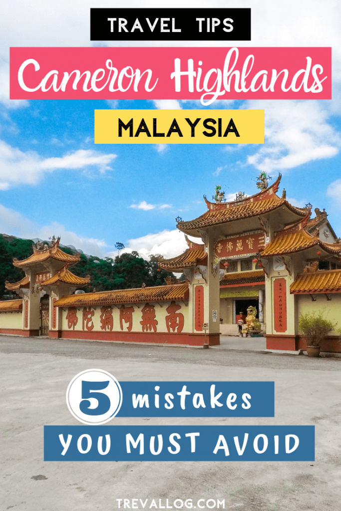 5 Mistakes to avoid in cameron highlands