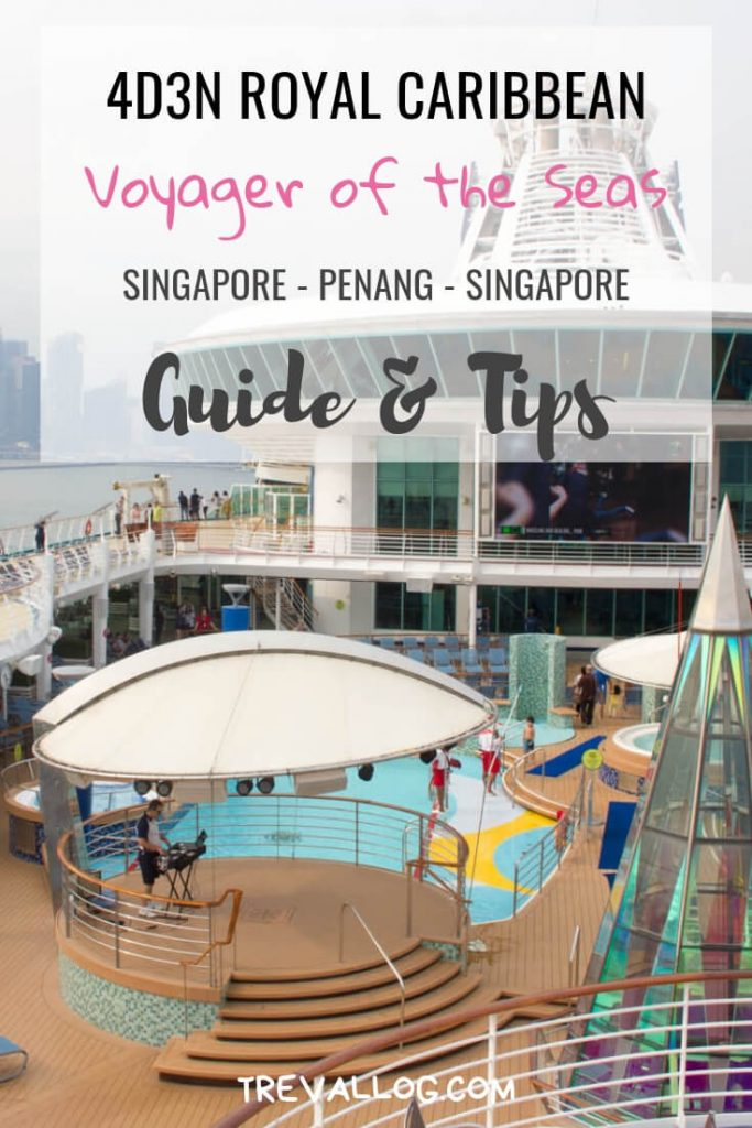 Voyager of the Seas - Singapore Penang 4 days 3 nights