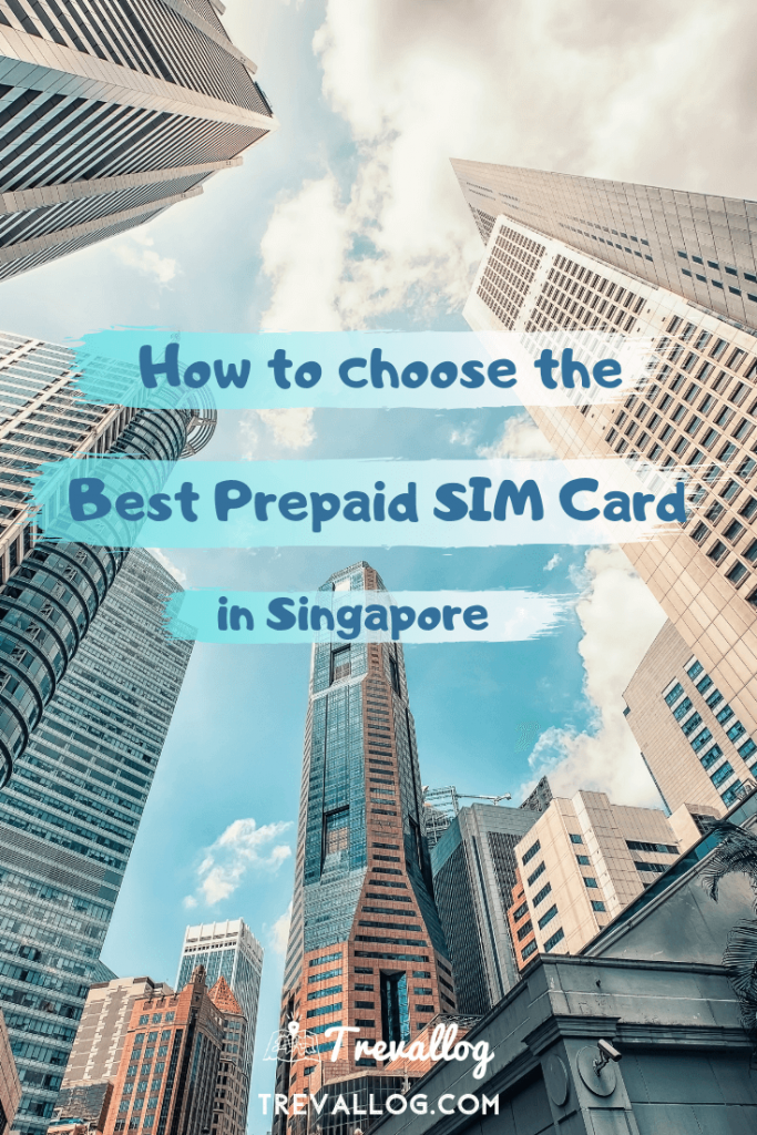 Best Prepaid SIM Card in Singapore for Travellers