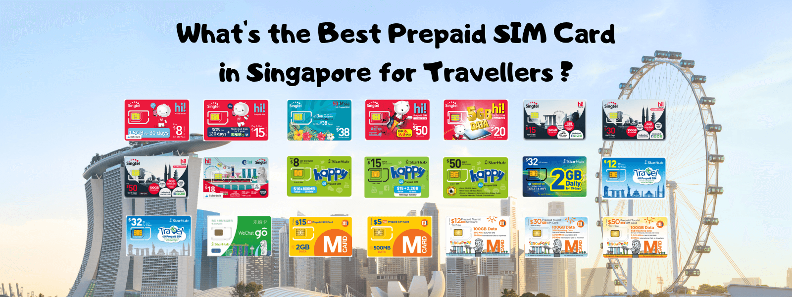 What's the Best Prepaid SIM Card in Singapore for Travellers