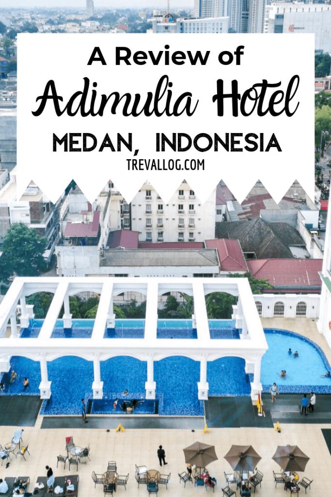 Adimulia Hotel Medan Review