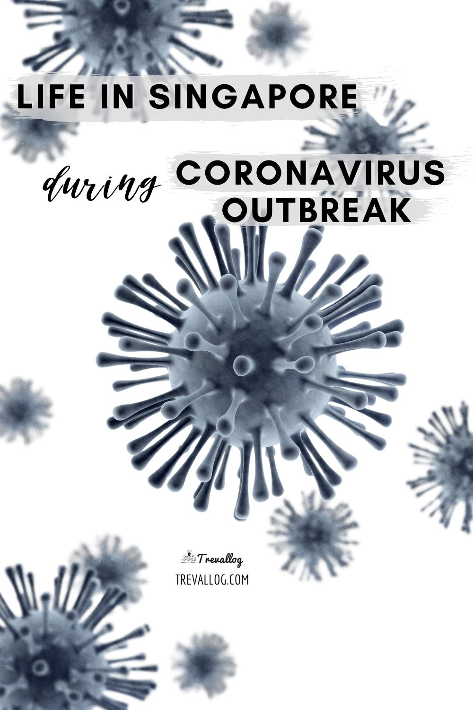 Life in Singapore during Coronavirus Outbreak