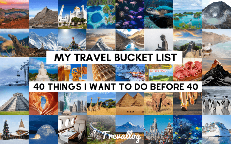 40 before 40 Travel bucket list
