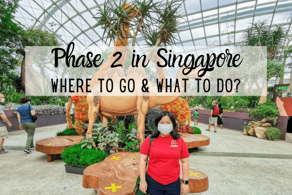 Where to go during Phase 2 Singapore Reopening