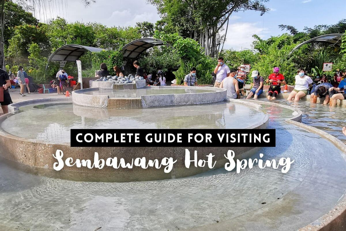 Complete Guide for visiting Sembawang Hot Spring, Singapore