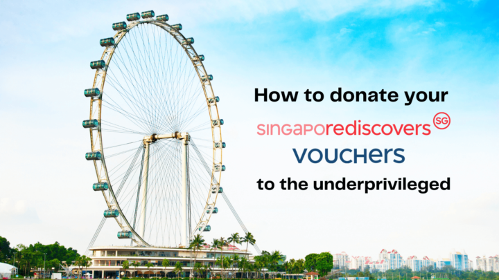 How to Donate Your SingapoRediscovers Voucher to Help the Underprivileged