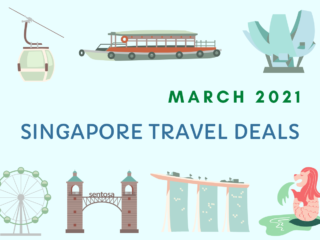 Singapore Travel Deals & Promotions in March 2021