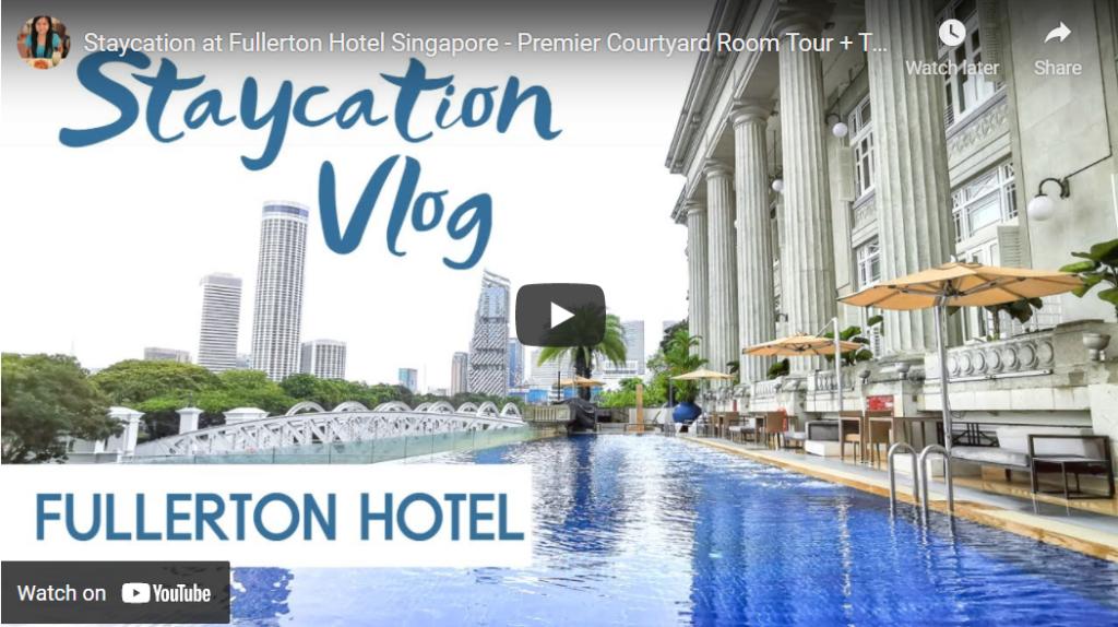 Fullerton Hotel Singapore Staycation Vlog
